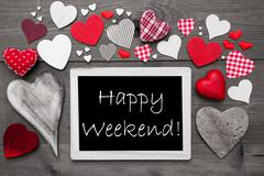 Stock Photo of Black And White Chalkbord, Red Hearts, Happy Weekend