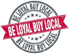 be loyal buy local red round grunge vintage ribbon stamp - stock illustration
