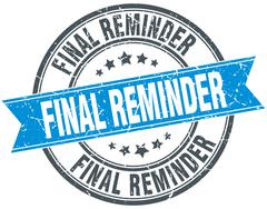 Final reminder blue round grunge vintage ribbon stamp Stock Illustration