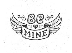Be mine. Vintage poster with hand lettering phrase - stock illustration