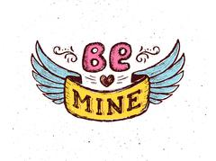 Be mine. Vintage poster with hand lettering phrase Stock Illustration