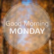 Good Morning Monday on Abstract autumn leaf bokeh background. - stock illustration