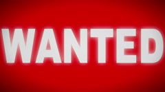 """wanted"" sign. Looping. Stock Footage"