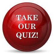 Stock Illustration of Take our quiz icon. Internet button on white background..