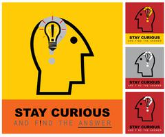 stay curious & find the answer. - stock illustration