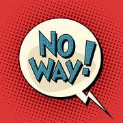 No way comic bubble retro text - stock illustration