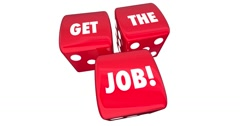 Get the Job New Career Work Opportunity Roll Dice Animation 4K Stock Footage