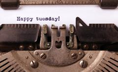 Vintage typewriter close-up - Happy Tuesday - stock photo
