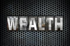 Wealth Concept Metal Letterpress Type - stock illustration