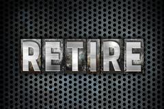 Retire Concept Metal Letterpress Type - stock illustration