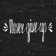 Never give up. Inspirational quote Stock Illustration