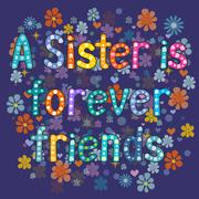 Sister is forever friend - stock illustration