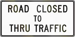 United States MUTCD regulatory road sign - Road closed to thru traffic - stock illustration