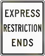 United States MUTCD road sign - Express restriction ends - stock illustration