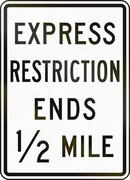 Stock Illustration of United States MUTCD road sign - Express restriction ends
