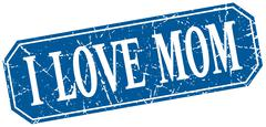 i love mom blue square vintage grunge isolated sign - stock illustration