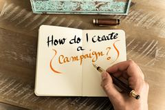 Written text HOW DO I CREATE A CAMPAIGN ? Stock Photos