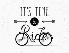 It is time to ride hand made illustration for poster in vintage hipster style Stock Illustration