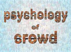 inscription psychology of crowd on the background of people - stock illustration
