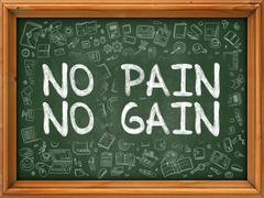 No Pain, No Gain - Hand Drawn on Green Chalkboard - stock illustration