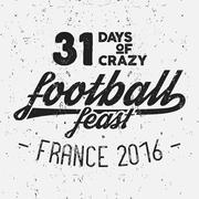 France europe 2016 Football feast typography label, Soccer overlay, tournament - stock illustration