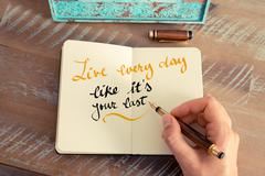 Handwritten text Live Everyday Like is Your Last Stock Photos