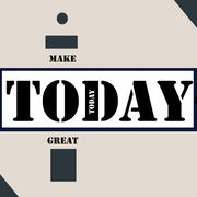 Make Today great Stock Illustration
