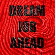 Dream job ahead sign Stock Illustration