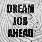 Dream job ahead sign - stock illustration