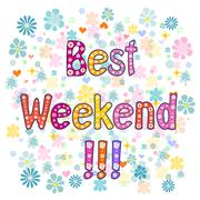 Stock Illustration of Best Weekend decorative lettering text.
