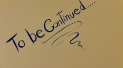To Be Continued Stock Footage