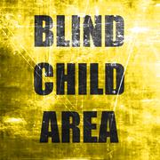 Blind child area sign - stock illustration