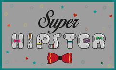 Inscription Super Hipster. Vintage letters - stock illustration