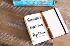 Written text Repetition, Repetition, Repetition - stock photo