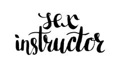 Stock Illustration of Sex instructor. Hand drawn lettering. Serigraphy shirt print