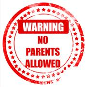 No parents allowed sign - stock illustration