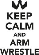 Keep calm and arm wrestle Stock Illustration
