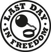 Last day in freedom bachelor party Stock Illustration