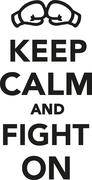 Keep calm and fight on Stock Illustration