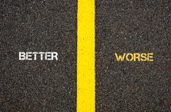 Stock Photo of Antonym concept of BETTER versus WORSE
