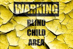 Grunge cracked Blind child area sign - stock illustration
