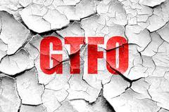 Grunge cracked gtfo internet slang - stock illustration