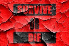 Grunge cracked Survive or die Stock Illustration