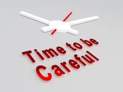 Time to be Careful concept - stock illustration