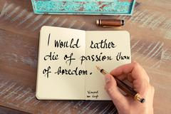 I would rather die of passion than of boredom – Vincent van Gogh - stock photo
