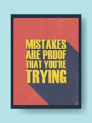 Motivational poster typography quote with mistakes are proof that you're trying - stock illustration