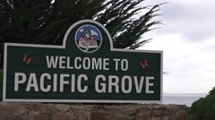 Welcome to Pacific Grove sign Stock Footage