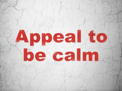 Politics concept: Appeal To Be Calm on wall background Stock Illustration