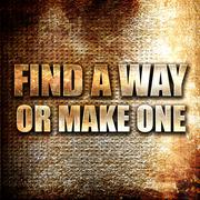 Find a way or make one Stock Illustration