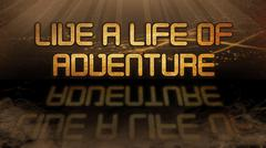 Gold quote - Live a life of adventure - stock illustration